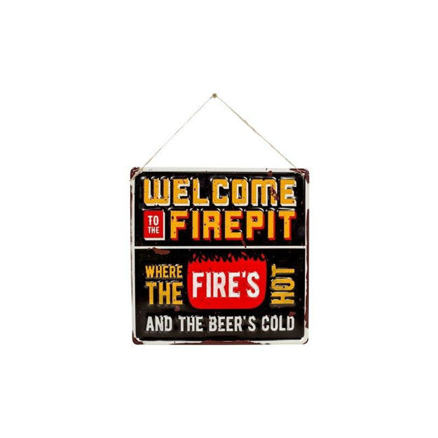 Picture of DECORATIVE SIGNS - WELCOME FIRPIT (H30 X W30cm)